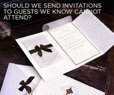 See Colin's Answer: Should we send invitations to guests we know cannot attend?