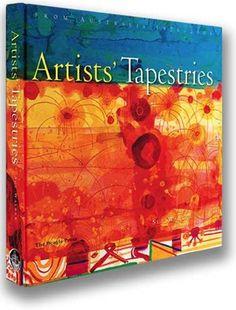 Artists Tapestries from Australia 1976 - 2005. written by Sue Walker