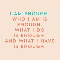 I️ am enough quote, inspirational quote, inspiration, I️ am enough // #taylinthreads