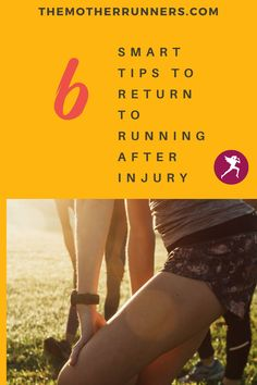 Your return to running after injury or baby can be done safely and successfully if you follow these running tips.
