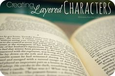 Writing a novel? Come learn the key to developing great, layered characters!