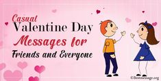Wish family and friends with casual Valentine's Day messages and Valentine's Day quotes for everyone. Send across casual Valentine's Day WhatsApp messages to all. Best Valentine Message, Valentines Day Messages, Valentines Day Wishes, Wish Quotes, Valentine's Day Quotes, Valentine's Day Captions, Messages For Friends, Whatsapp Message, Art Lessons