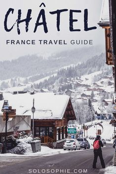 Châtel Guide: Best t