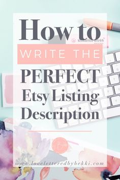 The 12 things you need to include in your Etsy Listing Descriptions Etsy shop listing store tips seo promotion marketing ideas