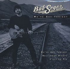 "12.19.12 - Bob Seger ""We've Got Tonight"""