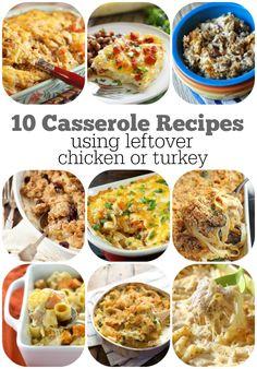 10 Casserole Recipes Using Leftover Chicken or Turkey