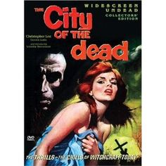 City of the Dead (1960) starring Patricia Jessel, Dennis Lotis, Venetia Stevenson and Christopher Lee was originally released with the title Horror Hotel. This is another classic black & white horror movie that is loaded with atmosphere and suspense.