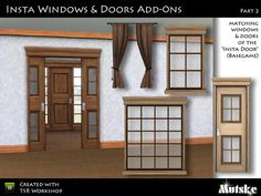 """""""Insta Window & Door Part 2"""" by Mutske. Subscriber only. Set includes four doors, one arch, four windows, two shutters, and a set of curtains to match EA's """"InstaDoor."""" Recolorable."""