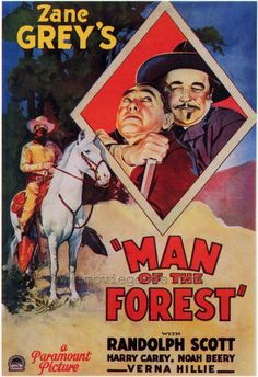 MAN OF THE FOREST (1933) - Randolph Scott - Harry Carey - Noah Beery - Verna Hillie - Based on novel by Zane Grey - Directed by Henry Hathaway - Paramount Pictures - Movie Poster.