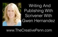 Writing And Publishing With Scrivener With Gwen Hernandez