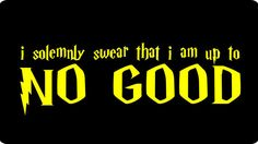 I Solemnly Swear I am Up to No Good Funny by rockabillyREVOLUTION, $13.95