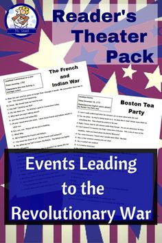 This script pack contains 7 reader's theater scripts and can be used to teach or review events leading to the Revolution.  The scripts are short and written for about 2-3 students.   Topics include:  -French and Indian War -Proclamation of 1763 -Stamp Act -Boston Massacre -Boston Tea Party -Meeting of the 1st Continental Congress -Intolerable Acts
