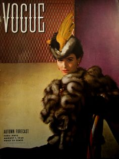 Here is a sensational Vogue cover from 1939.  The fur and feathered tilt hat is by John Frederics.  Photo by Horst.
