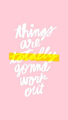things WILL work out | Skirt the Ceiling | skirttheceiling.com
