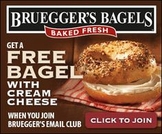 Get a FREE Bagel with Cream Cheese at Bruegger's Bagels!