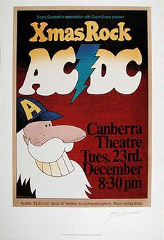 """AC/DC Xmas Rock 1975 was a huge year for both AC/DC and for Australian Rock Music, it was the year the band performed """"It's a long way to the top"""" on the back of a truck as it made its way through the CBD of Melbourne with BON SCOTT on Vocals & Bagpipes. It's from this historical perspective that a poster such as this is of such importance as it serves to remind us of AC/DC's and our development along that """"Long way to the top"""" and yes indeed we did """"Wanna Rock 'n' Roll""""."""