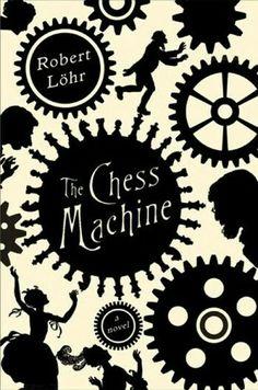 The Chess Machine de Robert Löhr