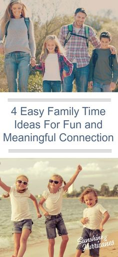 4 Easy Family Time Ideas For Fun and Meaningful Connection. #Family #Connection #Kids #Parenting #QualityTime #FamilyTime #FamilyActivities #FamilyMemories #GameNights #FamilyVacations #FamilyStaycations #FamilyMeals #FamilyNights #FamilyBonding #FamilyConnection #ConnectingtoKids #RaisingKids #Motherhood #FamilyTimeIdeas