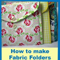 How to Make Fabric Folders