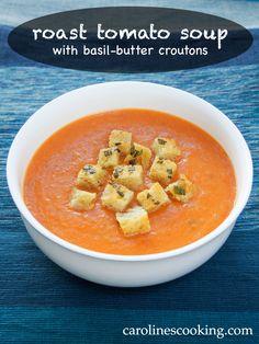 Roast tomato soup with basil-butter croutons #SundaySupper - Caroline ...