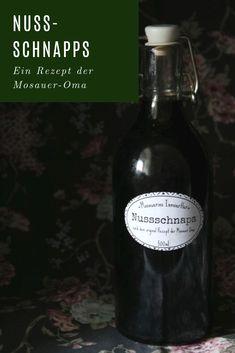 Altes Nussschnapps Rezept und wie man ihn noch nach dem 24.Juni herstellen kann. Juni, Drinks, Bottle, Food, Rock Candy, Small Plates, Schnapps, Recipies, Drinking