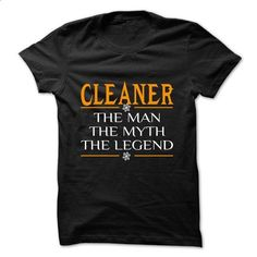 The Legen Cleaner ... - 0399 Cool Job Shirt ! - #fashion #personalized sweatshirts. I WANT THIS => https://www.sunfrog.com/LifeStyle/The-Legen-Cleaner--0399-Cool-Job-Shirt-.html?id=60505