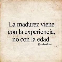 La madurez viene con la experiencia - http://www.fotosbonitaseincreibles.com/la-madurez-viene-la-experiencia/