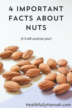 4 Important Facts About Nuts | Do you eat nuts? If so, this post is for you! Click through to find out these 4 must-know facts about nuts, plus there's even a handy guide included in the post!