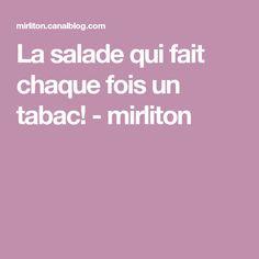 La salade qui fait chaque fois un tabac! - mirliton Recipes