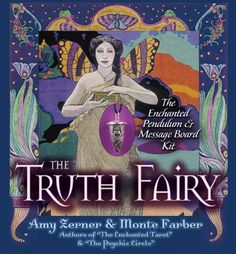 The Truth Fairy: The Enchanted Pendulum & Message Board Kit by Monte Farber http://www.amazon.com/dp/0979943302/ref=cm_sw_r_pi_dp_ZCXJvb19ZCQ50