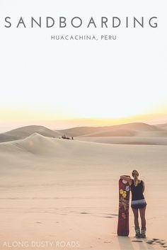 Sandboarding in the Peruvian Desert Sandboarding in Huacachina, Peru Travel Route, Peru Travel, Places To Travel, Hawaii Travel, Machu Picchu, South America Destinations, South America Travel, Holiday Destinations, Travel Destinations