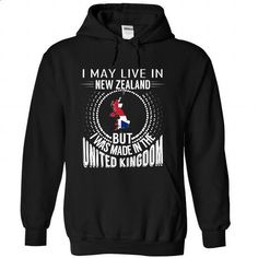 I May Live in New Zealand But I Was Made in the UK (V5) - #teeshirt #shirt design. PURCHASE NOW => https://www.sunfrog.com/States/I-May-Live-in-New-Zealand-But-I-Was-Made-in-the-UK-V5-baskbmmafo-Black-Hoodie.html?id=60505
