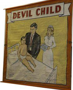 "8 x 8 foot side show banner 1940's ""Devil Child""."