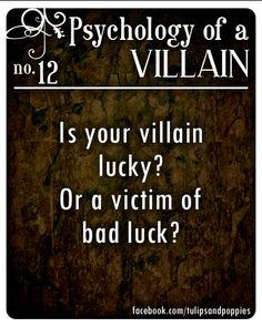Psychology of a Villain - No. 12 #writersblock Click the photo to follow the story of two sisters who are also writing partners