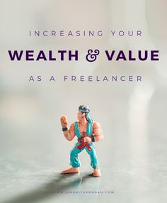 Increasing Your Wealth and Value as a Freelancer — Janna Hagan