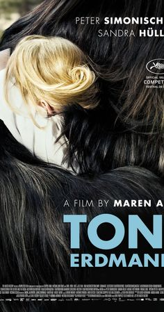 Directed by Maren Ade.  With Peter Simonischek, Sandra Hüller, Michael Wittenborn, Thomas Loibl. A father tries to reconnect with his adult daughter.