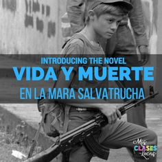 Introducing the novel Vida y Muerte en la Mara Salvatrucha - Voces Inocentes, El Salvador, Child Soldiers & MS-13