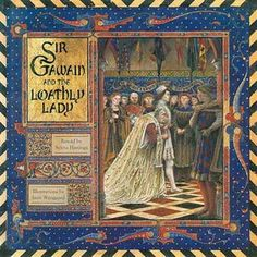 Sir Gawain and the Loathly Lady - cover - GREENAWAY MEDAL WINNER – 1985 Sir Gawain and the Loathly Lady Selina Hastings, text Juan Wijngaard, illustrations