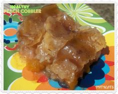 Pamela's Heavenly Treats: Down Home Healthy Peach Cobbler