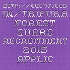http://egovtjobs.in/tripura-forest-guard-recruitment-2015-application-form/5919/