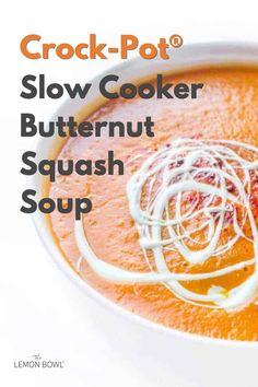 This healthy and comforting Crock-Pot® Slow Cooker Butternut Squash Soup recipe is made with smoky chipotle peppers and a hint of warm cinnamon. Crock Pot Slow Cooker, Slow Cooker Recipes, Healthy Soup Recipes, Fall Recipes, Lemon Bowl, Asian Soup, Butternut Squash Soup, Fabulous Foods, Cooking Light