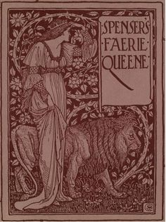 Spenser's Faerie queene. A poem in six books; with the fragment Mutabilitie. Ed. by Thomas J. Wise, pictured by Walter Crane (1895)