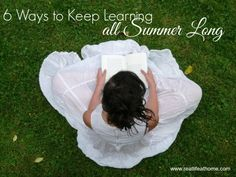 Six Easy, No Fuss Ways to Keep Learning all Summer Long