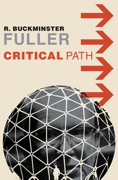 "Cover to his famous book, ""Critical Path.""  In this tome, Bucky warns humanity of impending doom if we don't get on the right path, which he suggests begins with reading the book."