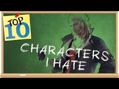 Top 10 Video Game Characters I Hate The Most - The Smartest Moron - YouTube