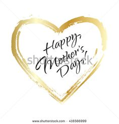 Happy Mother's Day Calligraphy Background. Black letters in gold heart.