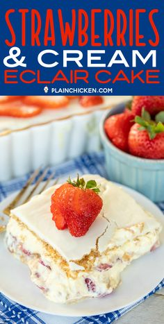 Strawberries and Cream Eclair Cake - delicious no-bake dessert! Vanilla pudding, cool whip, strawberries and graham crackers layered and topped with v. Eclair Cake Recipes, Cupcake Recipes, Baking Recipes, Cupcake Cakes, Dessert Recipes, Cupcakes, Dessert Simple, Strawberry Desserts, Köstliche Desserts