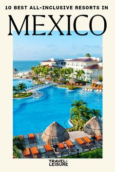 Planning a #tropical #beachvacation? Here are 10 of the best #all-inclusiveresorts in #Mexico, according to Hotels.com. #travel #vacation #beach #tropicaldestination #hotel #resort