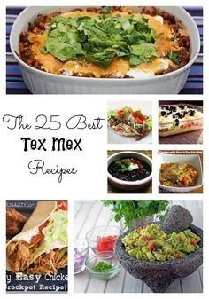 25 Top Tex Mex Recipes: Tacos, Enchiladas, Beans and More!