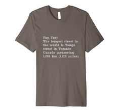 4d7d21a3 Toronto Canada Fun Fact Interesting Did You Know T-Shirt Fun Facts About  Canada,